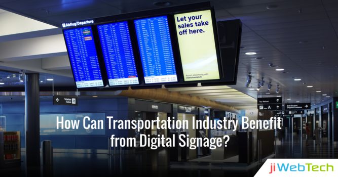 How Can Transportation Industry Benefit from Digital Signage?