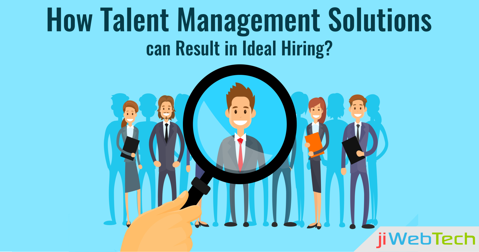 How Talent Management Solutions can Result in Ideal Hiring