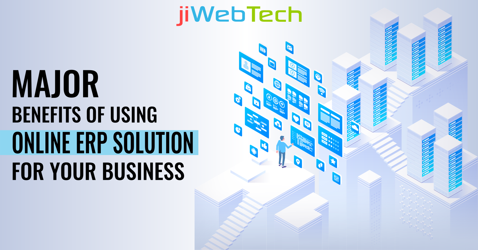 Major Benefits of Using Online ERP Solutions For Your Business