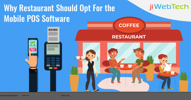 Why Restaurant Should Opt For the Mobile POS Software