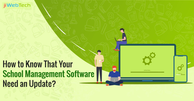 How to Know That Your School Management Software Need an Update?