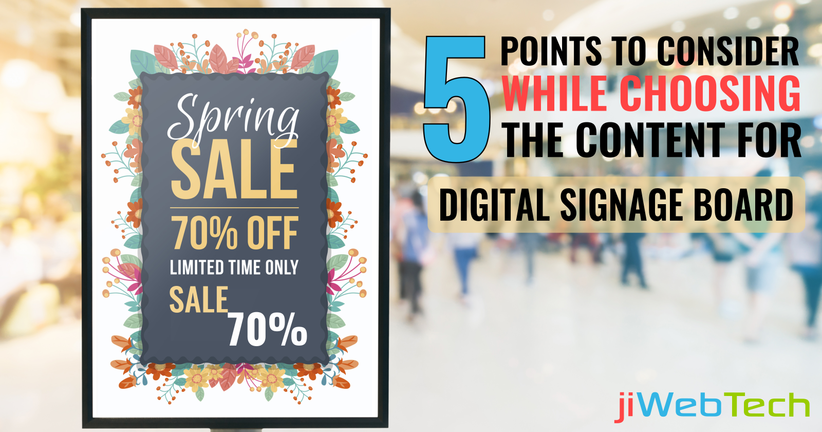 5 Points To Consider While Choosing The Content For Digital Signage Board