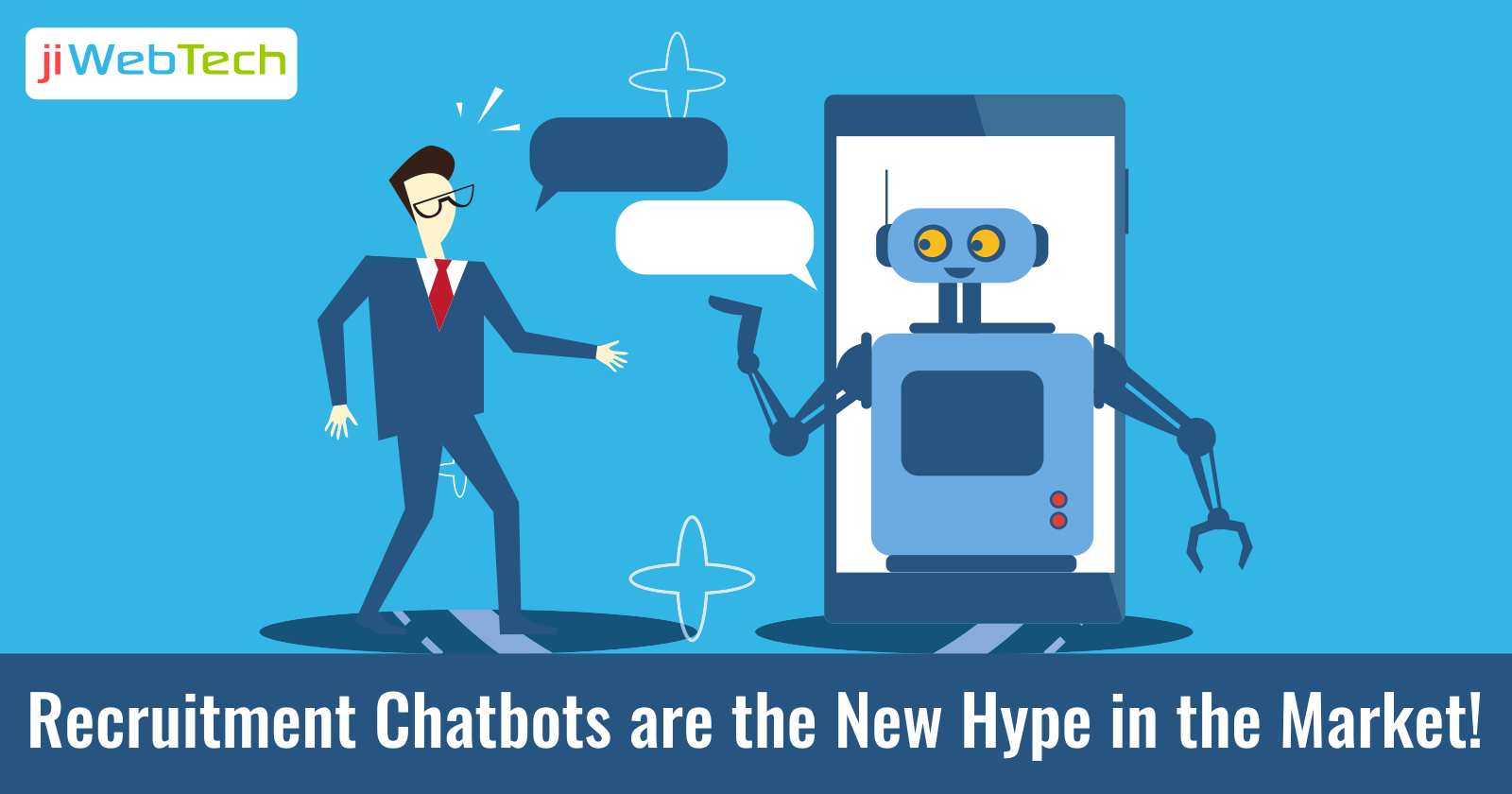 Recruitment Chatbots Are The New Hype In The Market!