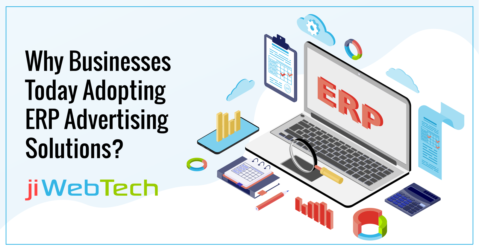 Why Businesses Today Adopting ERP Advertising Solutions?