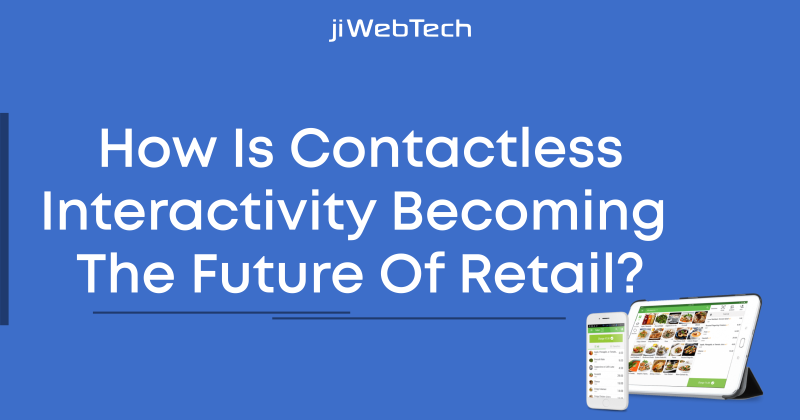 How is Contactless Interactivity becoming the future of Retail?