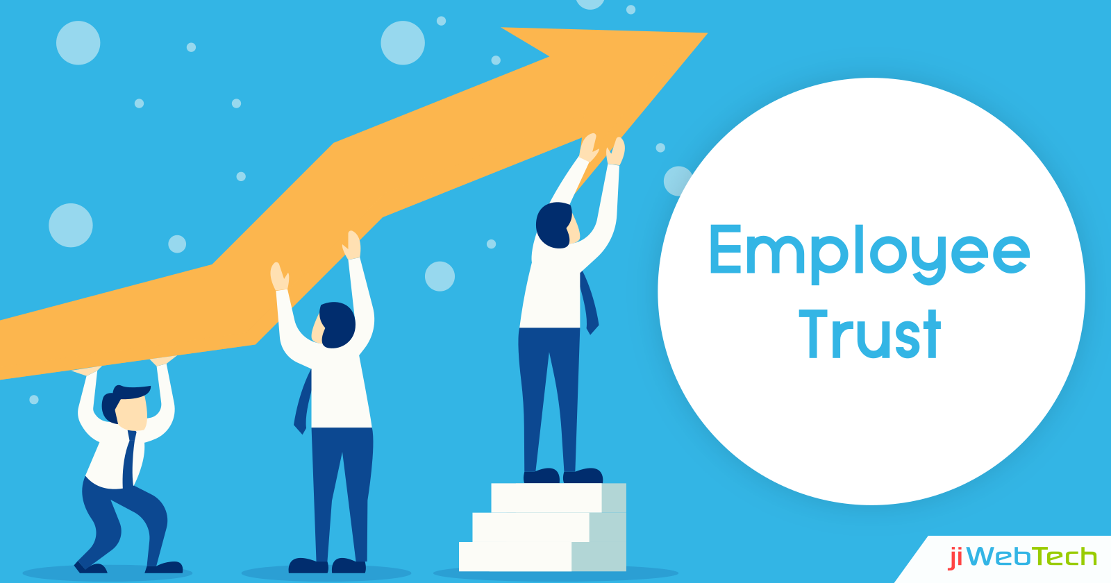 Building a Culture of Employee Trust Using These Efficient Ways