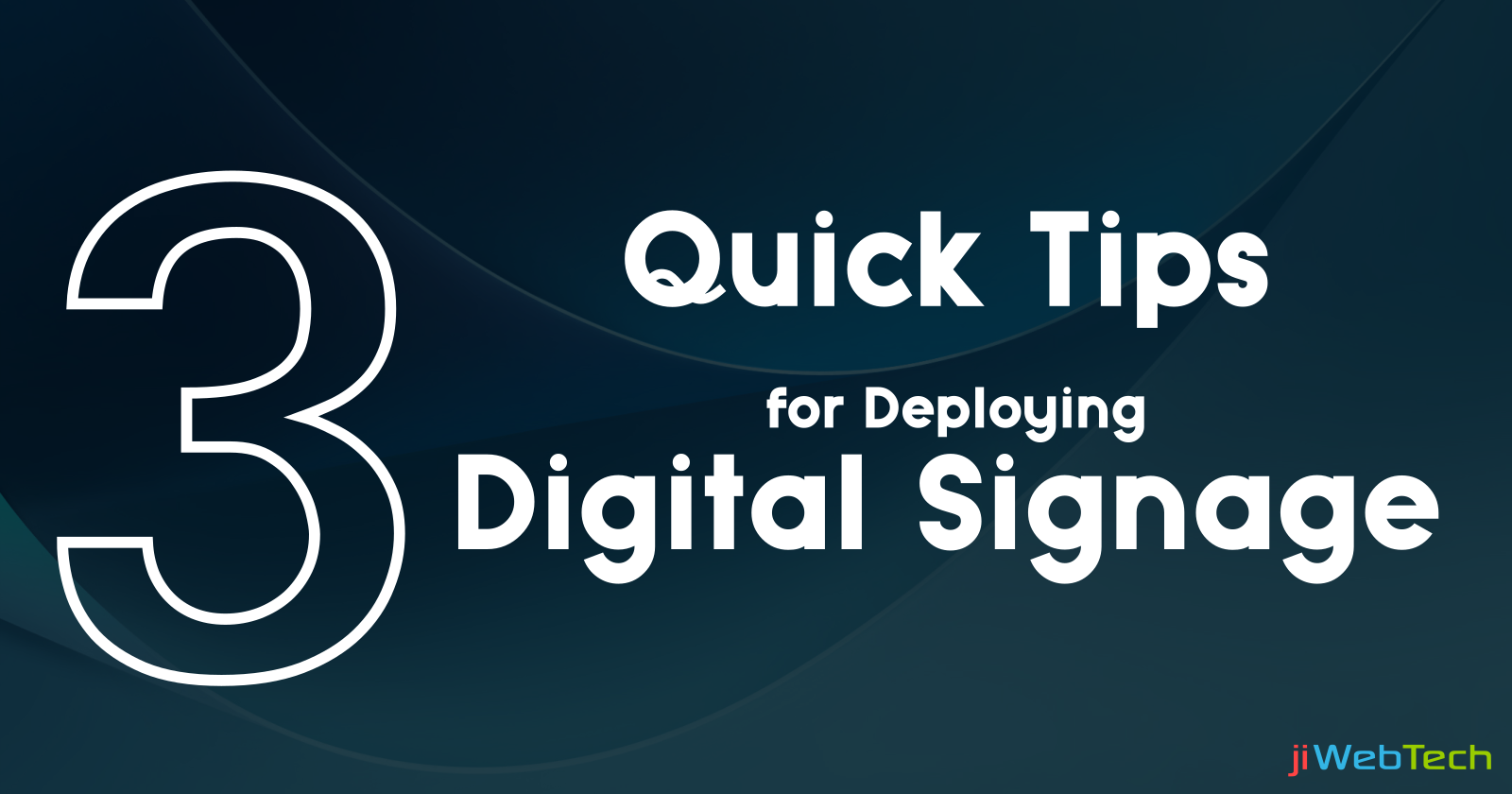 Rules to Keep in Mind Before Deploying a Digital Signage