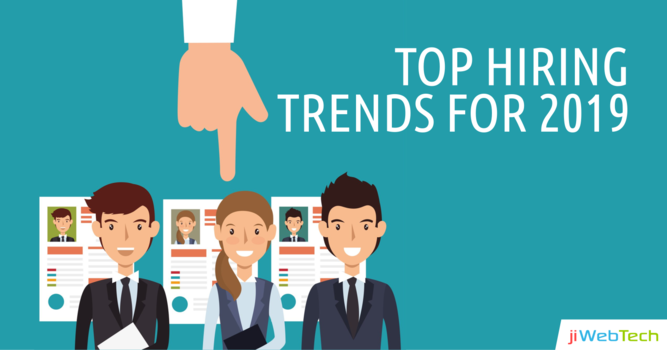 Top Hiring Trends You Must Know for 2019