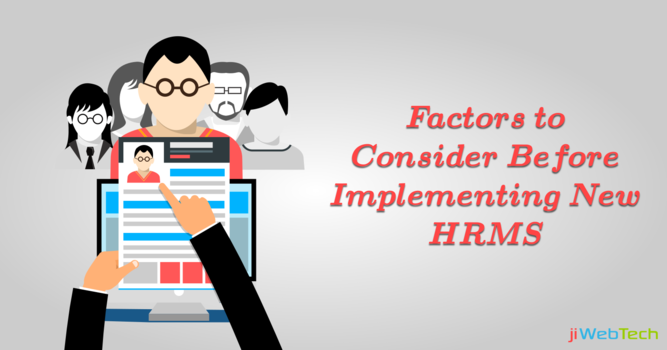 Important Factors to Consider Before Implementing New HR Management System