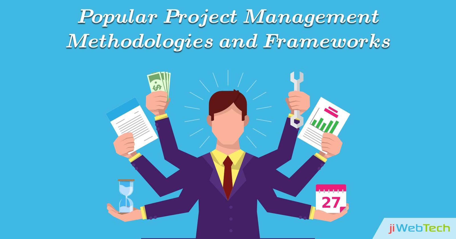 Popular Project Management Methodologies and Frameworks