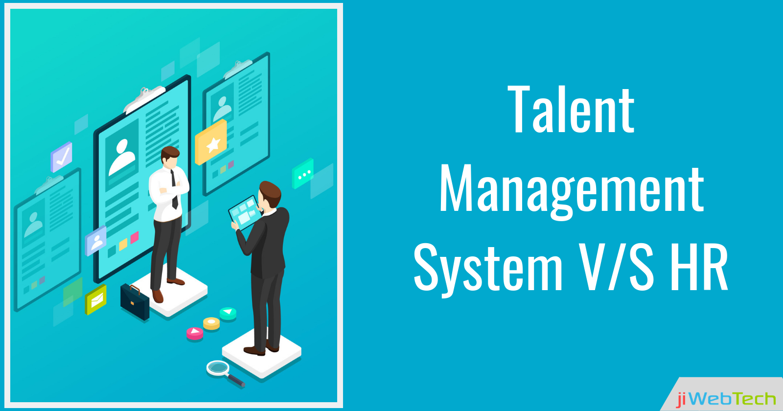 How Talent Management and HR Hiring Process Differ?