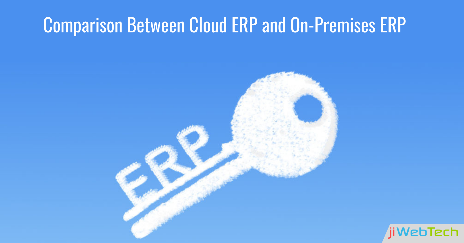 Cloud ERP Vs On-Premises ERP: Which One To Choose